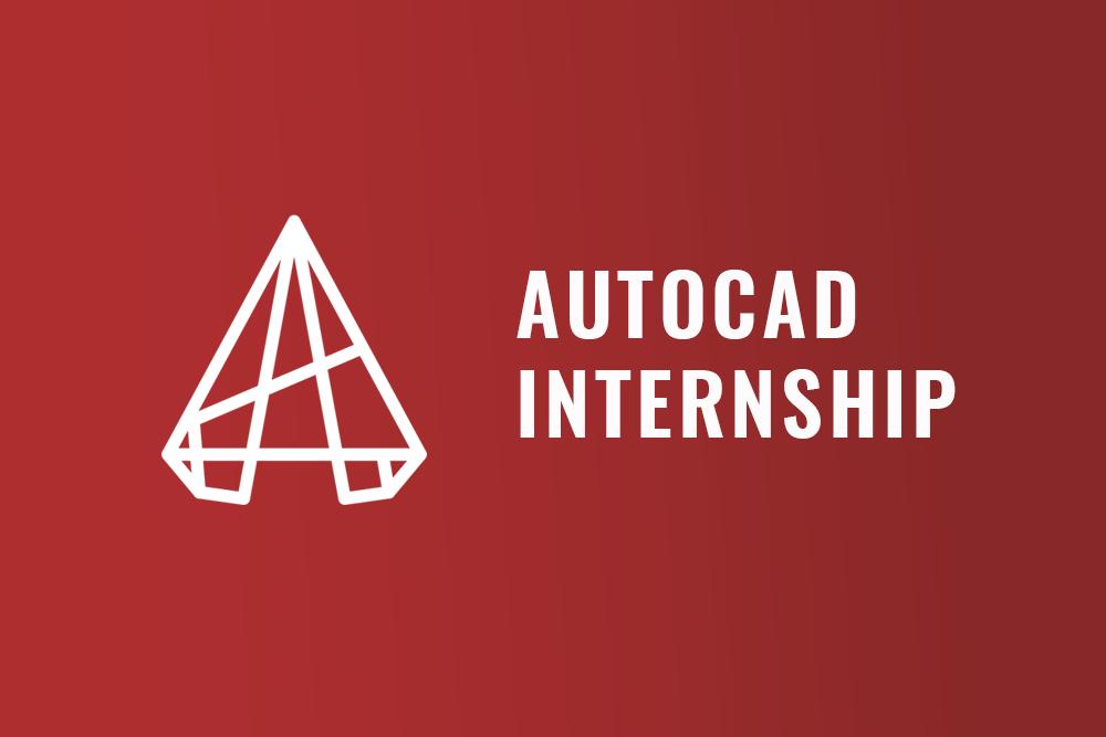 AutoCAD Internship
