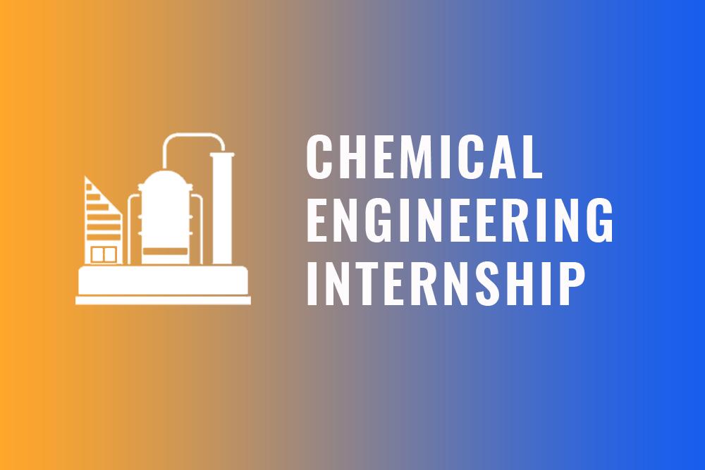 Chemical Engineering Internship